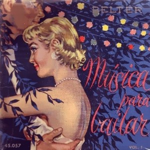 Música Para Bailar - Belter45.057