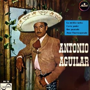 Aguilar, Antonio - ZafiroMZ 18