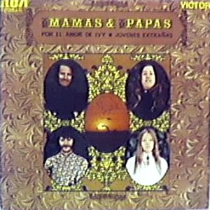 Mama´s And The Papa´s, The - RCA 3-10346