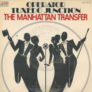 Manhattan Transfer, The - Hispavox 45-1275