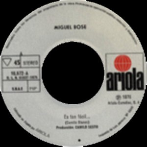Miguel Bosé - Ariola16.572-A