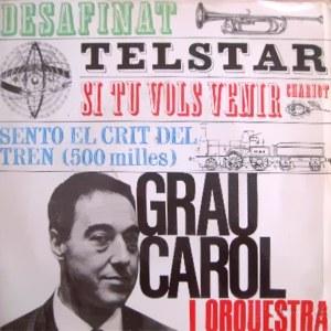 Carol Y Orquesta, Grau