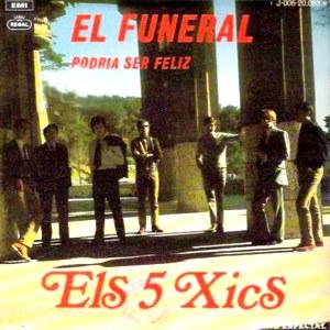 Cinc Xics, Els