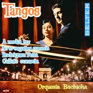 Bachicha, Orquesta