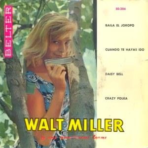 Miller Y Sus Armónicas Locas, Walt - Belter50.286