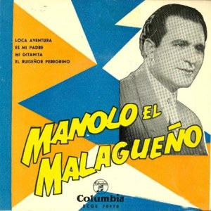 Malagueño, Manolo El - ColumbiaECGE 70978