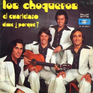 Choqueros, Los