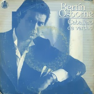 Osborne, Bertín - Hispavox445 180