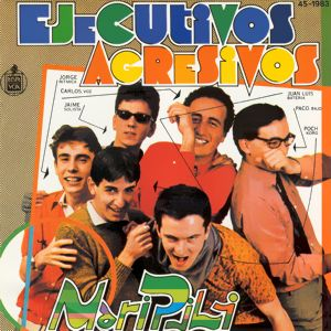 Ejecutivos Agresivos - Hispavox45-1983