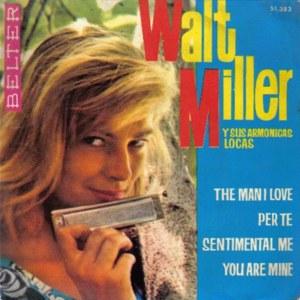 Miller Y Sus Armónicas Locas, Walt - Belter51.383