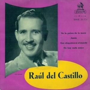 Del Castillo, Raúl - Odeon (EMI)MSOE 31.178