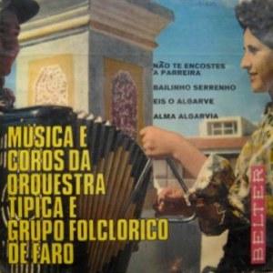 Musica E Coros Da Orquestra Tipica E Grupo Folclorico De Faro - Belter51.850