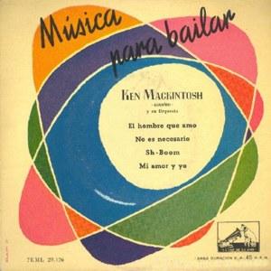 Mackintosh Y Su Orquesta, Ken - La Voz De Su Amo (EMI)7EML 28.126