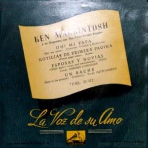 Mackintosh Y Su Orquesta, Ken - La Voz De Su Amo (EMI)7EML 28.012