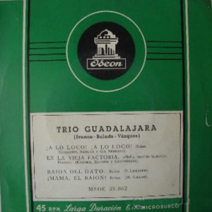 Trío Guadalajara - Odeon (EMI)MSOE 31.062