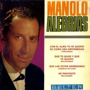 Alegrías, Manolo