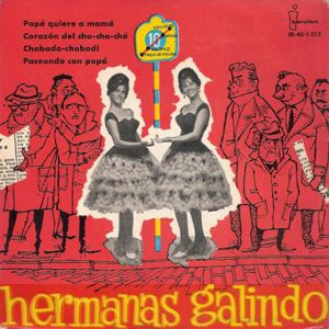 Hermanas Galindo, Las
