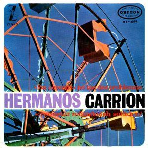 Hermanos Carrión, Los