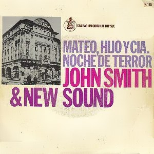 Smith And New Sound, John - HispavoxH 165
