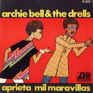 Archie Bell And The Drells - Hispavox H 332