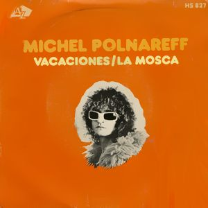 Polnareff, Michel - HispavoxHS 827