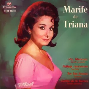 Triana, Marifé De - ColumbiaSCGE 80602