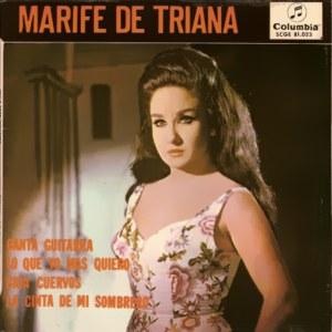Triana, Marifé De - ColumbiaSCGE 81023