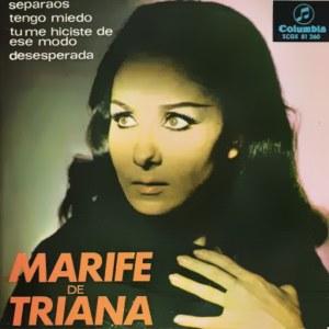 Triana, Marifé De - ColumbiaSCGE 81260