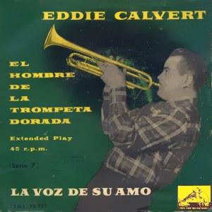 Calvert, Eddie - La Voz De Su Amo (EMI)7EML 28.122