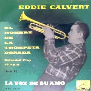 Calvert, Eddie - La Voz De Su Amo (EMI)7EML 28.129