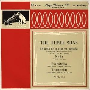 Three Suns, The - La Voz De Su Amo (EMI)7EPL 102