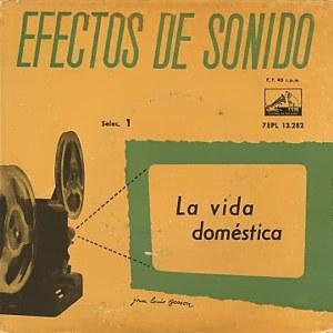 Efectos De Sonido - La Voz De Su Amo (EMI)7EPL 13.282
