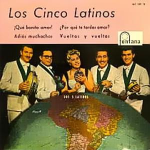 Cinco Latinos, Los - Fontana467 139 TE