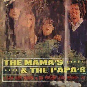 Mama´s And The Papa´s, The - RCA 3-10178