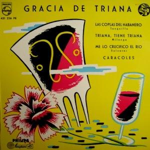 Triana, Gracia De