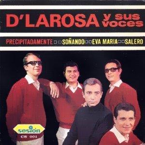 D´ Larosa Y Sus Voces - SesiónCS-001