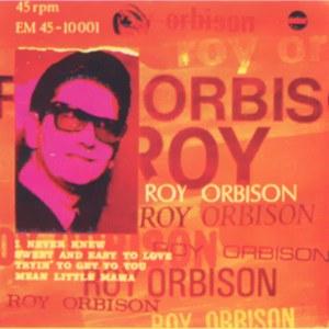 Orbison, Roy - FidiasEM 45-10001